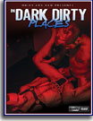 In Dark Dirty Place