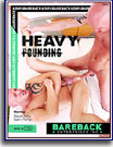 Heavy Pounding