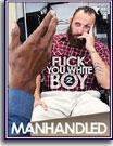 Fuck You White Boy 2