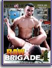 Raw Brigade 4