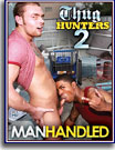 Thug Hunters 2