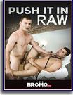 Push It Raw