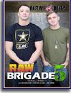 Raw Brigade 5