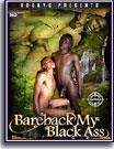 Bareback My Black Ass