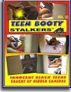 Teen Booty Stalkers 3
