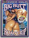 Big Butt Boat Trip