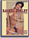 Rachel Ashley Triple Feature