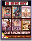 Gang Banging Whores 6 Pack