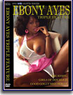 Ebony Ayes Triple Feature