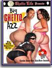 Big Ghetto Azz