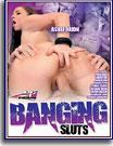 Banging Sluts
