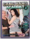 Gang Bang Academy 2