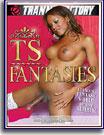 TS Fantasies