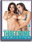 Threesome Addiction