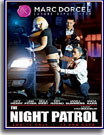 Night Patrol, The