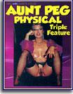 Aunt Peg Physical Triple Feature