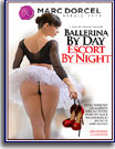 Ballerina By Day, Escort By Night