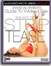 Jessica Drake's Guide to Wicked Sex: The Art of Striptease