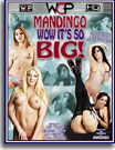 Mandingo Wow It's So Big
