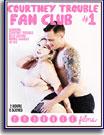 Courtney Trouble Fan Club