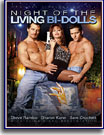 Night of the Living Bi-Dolls