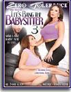 Let's Bang the Babysitter 3