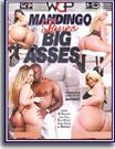 Mandingo Loves Big Asses