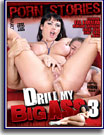 Drill My Big Ass 3