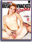 Bush Whacked Babes