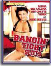 Bangin' Tight Sluts