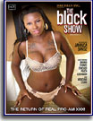 Black Show, The