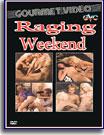 Raging Weekend