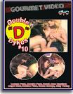 Double D Dykes 10