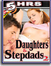Daughters and StepDads 2 5 Hrs