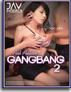All Asian Gangbang 2