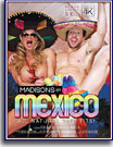 Madisons in Mexico