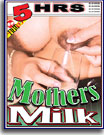 Mothers Milk 5 Hrs