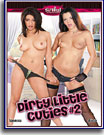 Dirty Little Cuties 2