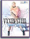 Vyxen Steel: Squirt Queen