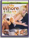 Naughty Alysha's My Whore Life 12