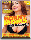 Horny Moms Keep Cumming