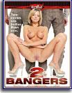 2 Bangers