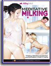 Meditative Milking