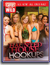 Girls Gone Wild: Haunted House Hookups