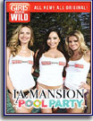 Girls Gone Wild: LA Mansion Pool Party