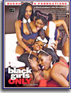 Black Girls Only