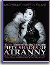 Fifty Shades of A Tranny