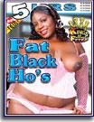 Fat Black Ho's 5 Hrs