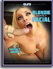 Blondie Wants A Facial