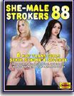 She Male Strokers 88
